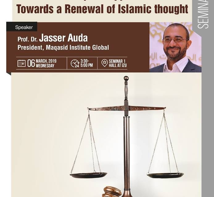 The Maqasid approach: Towards a Renewal of Islamic thought
