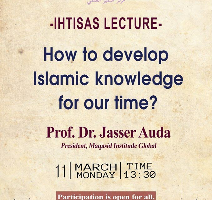 How to develop Islamic knowledge for our time?
