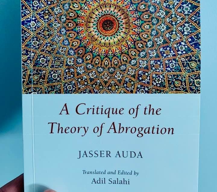 A Critique of the Theory of Abrogation, translated in English